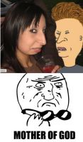 Es la hermana de Beavis  :O   #MotherOfGod   ^^